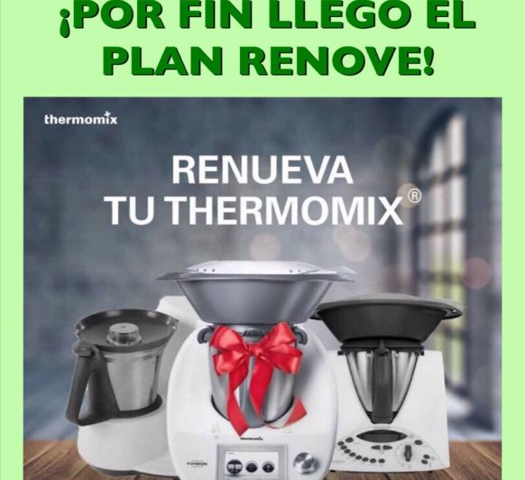 RENUEVA TU ANTIGUA Thermomix®