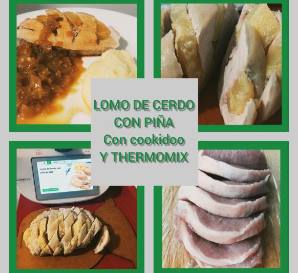 Lomo de cerdo con piña de lata con Thermomix®