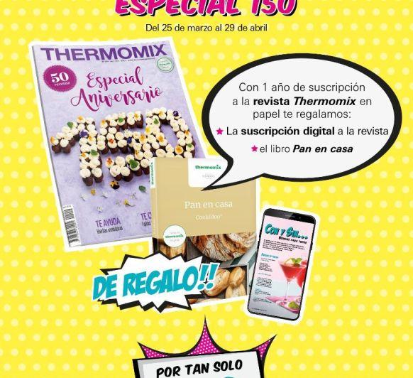 PROMOCIÓN ESPECIAL 150 ANIVERSARIO DE LA REVISTA DE Thermomix®