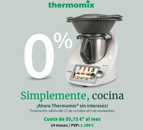 CONSIGUE TU TM6 CON FINANCIACIÓN AL 0% DE INTERÉS HASTA EL 9 DE NOVIEMBRE-Thermomix® - MAJADAHONDA-MADRID